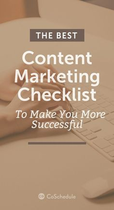 Content Marketing Checklist (+ Free Template) http://coschedule.com/blog/content-marketing-checklist/?utm_campaign=coschedule&utm_source=pinterest&utm_medium=CoSchedule&utm_content=The%20Best%20Content%20Marketing%20Checklist%20To%20Make%20You%20More%20Successful