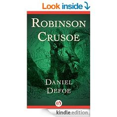 """(A Critically Acclaimed Can`t-Miss Historical Adventure by Daniel Defoe! Indiana University: """"...a classic that transcends its historical origins."""")"""