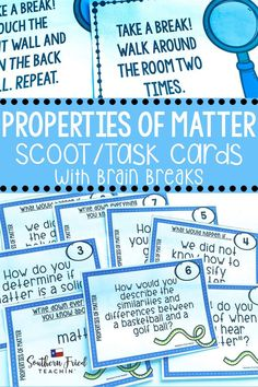 Get your students up and moving with this fun and engaging Properties of Matter SCOOT game which includes 32 task cards with open-ended questions, all requiring critical thinking skills, and 8 cards with brain breaks. They are perfect for review or assessment. #matter #propertiesofmatter #sciencetaskcards #scoot