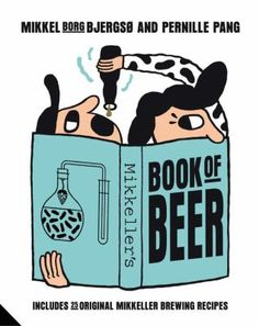 The story of Mikkel And Mikkeller -- Grave goods, barbarians and monks: a brief history of beer -- Microbrewing and the beer revolution -- Pale, bitter, dark, sour -- See, taste, smell, feel: how to taste beer -- Brew, bryg, brouw: brew your own beer -- Beer recipes -- Eat and drink: about beer and food -- Directory.