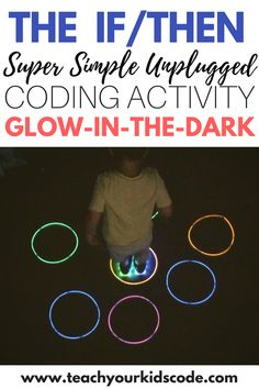Have fun in the dark with this super simple coding activity! A perfect coding for kindergarten activity! Introduce the concepts of conditional statements, cause and effect and events. Teach kids to learn coding concepts with this super simple cause and effect activity. #coding #kidsactivities #stemactivities #stem