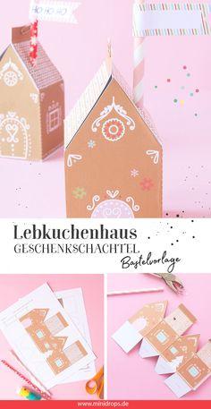 Lebkuchenhaus als Geschenkschachtel basteln