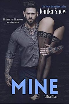 Release Blitz Title: Mine Series: A Real Man Author: Jenika Snow Publication Date: May 2017 Add to your Goodreads TBR:. Great Books, New Books, Books To Read, Best Seller Libros, Enough Book, Book Tv, Book Girl, Real Man, Romance Novels