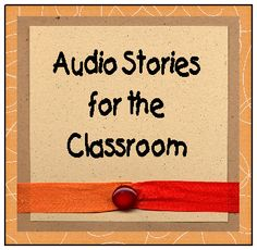 Audio Stories *Great for Listening Centers