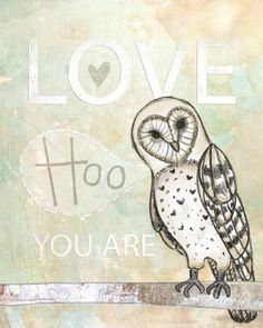 Love Hoo you are. :-)