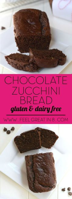 This Chocolate Zucchini Bread is so moist and delicious you'd never guess it is gluten free dairy free high in protein and fiber and has no refined sugar! | Feel Great in 8