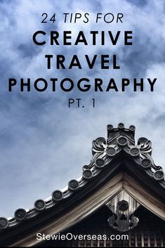 24 Creative Travel Photography Tips - Need ideas for travel photos that don't bore people? These tips will make sure you take unique shots. Read the full post + download the cheatsheet! #travel #traveltips #travelphotography #iphonephotography