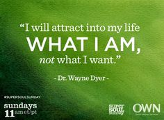 Wayne Dyer- My dad use to make me listen to his tapes. I think it paid off. Wisdom Quotes, Quotes To Live By, Me Quotes, Karma Quotes, Peace Quotes, Strong Quotes, Change Quotes, Attitude Quotes, Quotable Quotes