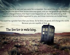 The Doctor is watching