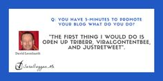 VViralContentBee, Triberr and JustRetweet are just my tips.  Read the others.