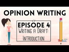 VIDEO: Opinion Writing for Kids | Episode 4 | Writing a Draft: Introduction