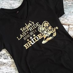 Last Ride Before Shes A Bride Bachelorette Party Matching V Neck T Shirts Cowboy Boots Western Theme Bridal Shower Concert Plus Size Tee