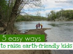 5 Easy Ways to raise Earth-Friendly Kids: Teach them to look, listen and feel. Teach them to be still. Teach them to be curious. Teach them about the big and the small. Teach them to be thankful. Natural Parenting, Kids And Parenting, Parenting Hacks, Earth Day Activities, Activities For Kids, Bokashi, Outdoor Play, Raising Kids, Kids Education