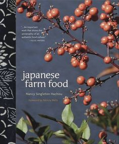 Japanese Farm Food. going 2try some of these ph above 7.5 dishes- on a restoration mission