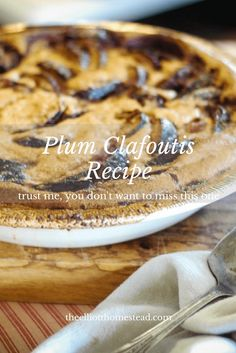 Ever heard of Plum Clafoutis? It's so delicious, rustic, and tasty, you'll make it over and over. Clafoutis Recipes, Real Food Recipes, Cooking Recipes, Healthy Recipes, Health Eating, Eating Healthy, Healthy Living, Fruit Dishes