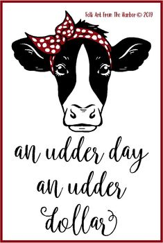 Cow Quotes, Wall Quotes, Wall Sayings, Cute Cows, Funny Cows, Silhouette Fonts, Silhouette Cameo, Sweet Cow, Farm Clothes