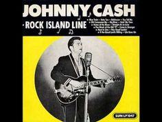 Johnny Cash~Rock Island Line