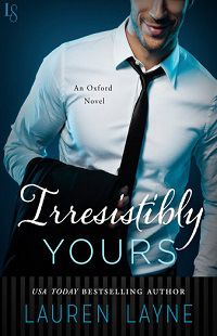 Irresistibly Yours: Oxford #1 by Lauren Layne with Excerpt and Giveaway  Correlating with the Sex, Love & Stiletto series, meet the men of Oxford Magazine!   http://iam-indeed.com/irresistibly-yours-oxford-1-by-lauren-layne-with-excerpt-and-giveaway/