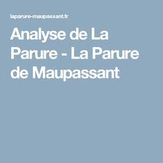 Analyse de La Parure - La Parure de Maupassant