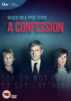 Imelda Staunton, Siobhan Finneran, and Martin Freeman in A Confession Martin Freeman, Vera Drake, Detective, Siobhan Finneran, Mr Selfridge, Imelda Staunton, Marketing Poster, The Tenses, Tv Series To Watch