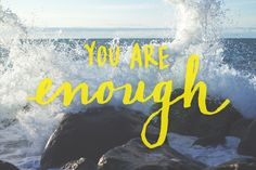 you are enough hand lettering https://society6.com/alliegeise