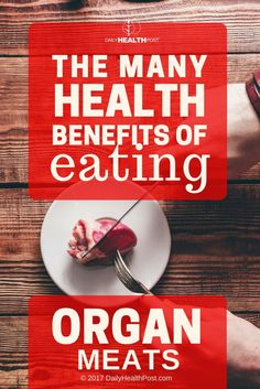 Organ meats were a staple part of our ancestors diets and provided a tremendous nutritional benefit to groups of people who had limited access to other nutrient dense�foods.