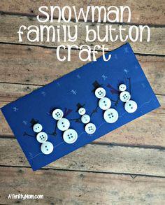 snowman family button craft, winter craft, craft for kids, kids activities, winter, thrifty craft ideas
