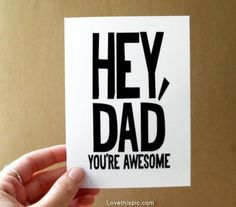 Items similar to funny valentine card for dad, fathers day card, birthday card, hey dad you're awesome greeting card on Etsy Happy Valentines Day Dad, Happy Father Day Quotes, Funny Fathers Day Card, Birthday Cards For Mom, Funny Valentine, Happy Fathers Day, Card Birthday, Happy Mothers, Birthday Crafts