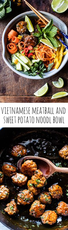 Vietnamese Meatball and Sweet Potato Noodle Bowl | halfbakedharvest.com @hbharvest
