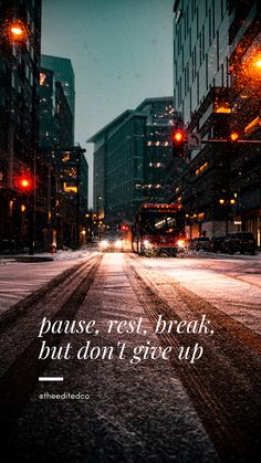 pause, rest, break... but don't give up