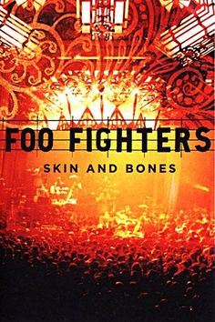 Foo Fighters: Skin and Bones (2006) | http://www.getgrandmovies.top/movies/6906-foo-fighters:-skin-and-bones | Skin and Bones is a live acoustic album by the Foo Fighters released on November 7, 2006. The 15-track set was recorded in late August 2006 at the Pantages Theater in Los Angeles and spotlights an expanded eight-piece lineup featuring violinist/singer Petra Haden, former Germs/Nirvana/Foo Fighters guitarist Pat Smear, Wallflowers keyboardist Rami Jaffee, and percussionist Drew…