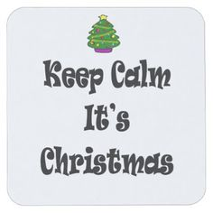 Keep Calm Its Christmas and Tree Square Paper Coaster - Xmas ChristmasEve Christmas Eve Christmas merry xmas family kids gifts holidays Santa