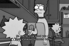The Simpsons Way of Life: Photo Simpsons Quotes, Cartoon Quotes, Funny Quotes, Qoutes, The Simpsons Tumblr, Quote Aesthetic, Aesthetic Pictures, Simpson Tumblr, Tumblr Hipster