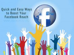 Quick and Easy Ways to Boost Your Facebook Reach