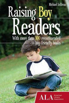 Using stories and anecdotes to humanize the research presented, Raising Boy Readers conveys an understanding of the differences that are common among many boys and how these differences affect reading