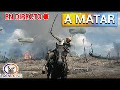 Battlefield 1 En Directo a Matar, Conquistar y volver a Matar