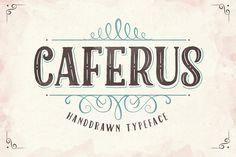 Caferus - Handdrawn Typeface.