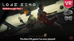 #VR #VRGames #Drone #Gaming Lone Echo Oculus Rift + Touch Complete Walkthrough Part 1 The Best VR Game I've ever played FullHD #loneecho, best game for oculus rift, Best Oculus Rift games, best vr experience, best vr game for oculus touch, Best VR games, Echo Arena, lone echo, lone echo gameplay, lone echo oculus rift, lone echo oculus rift gameplay, lone echo review, lone echo review and gameplay, lone echo vr, lone echo walkthrough, oculus rift game review, oculus rift gam