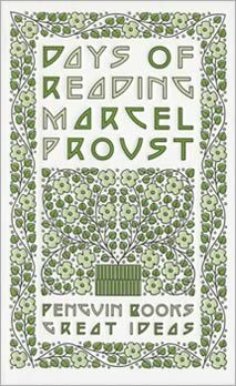 """Proust, """"Days of Reading,"""" from series 3 of Penguin's great ideas series $8"""