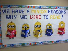 We have a minion reasons why we love to read!