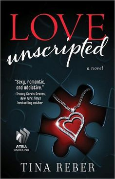 Love Unscripted by Tina Reber. An adult contemporary romance between a movie star and a normal girl.