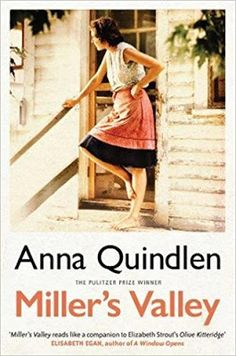 With Love for Books: Miller's Valley by Anna Quindlen - Book Review & G...