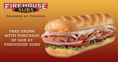 Free Drink with Purchase of Sub at Firehouse Subs