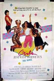 Girls Just Want to Have Fun.  One of my favorite 80's movies!