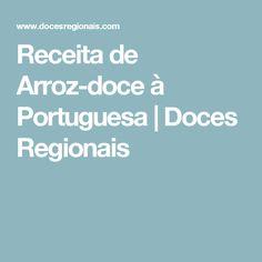 Receita de Arroz-doce à Portuguesa | Doces Regionais