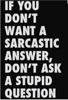 Sarcasm- life's quick mini therapy