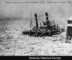 "Steamer ""City of Louisville"" embedded in ice, 1918. :: Ohio River Portrait Project"