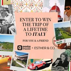 DID YOU HEAR?THE ESTHER & CO. APP HAS ARRIVED!To celebrate we're giving you the chance to.... WIN A TRIP TO ITALYfor you & a friend byExodus TravelsxEsther & Co.