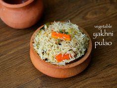 yakhni pulao recipe, vegetable yakhni pilaf, veg yakhni pulao with step by step photo/video. popular awadhi cuisine rice recipe prepared with broth