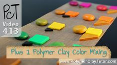 Polymer Clay Color Mixing Trick - Color Plus 1 Method  : It worked !